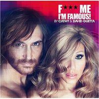 Cover Cathy & David Guetta - F*** Me I'm Famous! [2012]